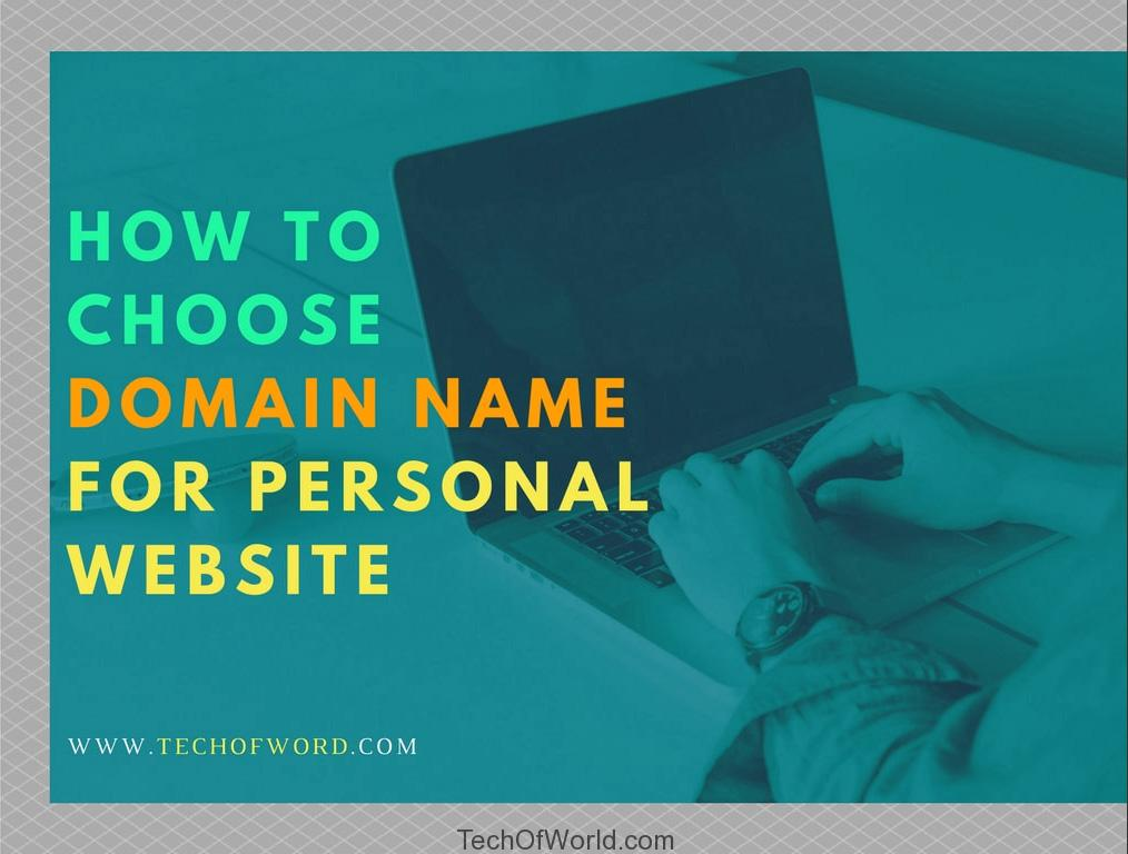 Choose Domain Name for Personal Website